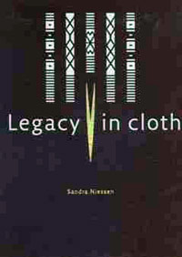 cover of Legacy in cloth: Batak textiles of Indonesia by Sandra Niessen